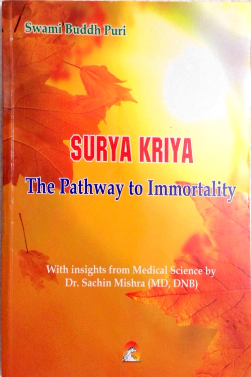 Surya Kriya ( The pathway to immortality)